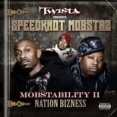 Mobstability Ii: Nation Bizness