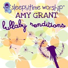 Amy Grant Lullaby Renditions