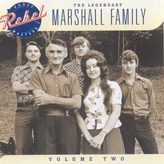 The Legendary Marshall Family, Vol. 2