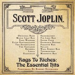 Rags to Riches: The Essential Scott Joplin