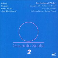 Giacinto Scelsi Volume 2: The Orchestral Works 1