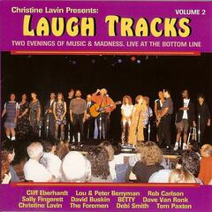 Christine Lavin Presents: Laugh Tracks - Two Evenings Of Music & Madness, Live At The Bottom Line (Volume 2)