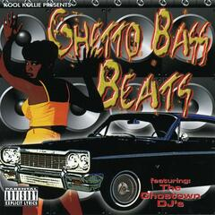 Ghetto Bass Beats (EXPLICIT)