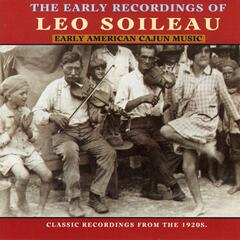 The Early Recordings Of Leo Soileau