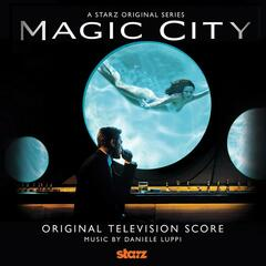 Magic City (Original Score)
