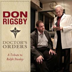 Doctor's Orders: A Tribute to Ralph Stanley