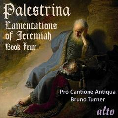 Palestrina: Lamentations of Jeremiah, Book Four