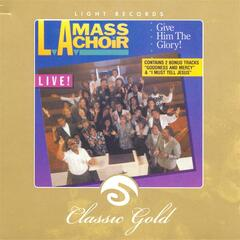 Classic Gold: Give Him the Glory!