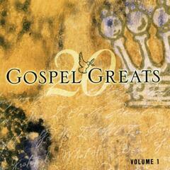 20 Gospel Greats Volume 1
