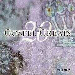 20 Gospel Greats Volume 2