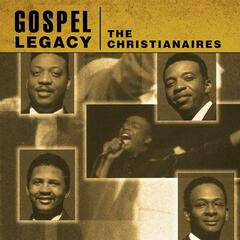 Gospel Legacy - The Christianaires