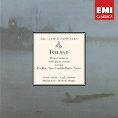 Ireland: Piano Concerto and solo piano works