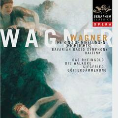 Wagner: The Ring of the Nibelungen