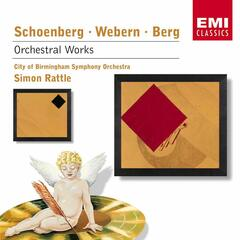Schoenberg, Webern & Berg: Orchestral Music