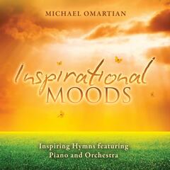 Inspirational Moods - Inspiring Hymns Featuring Piano And Orchestra