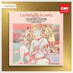 Bizet: Les Pêcheurs des Perles