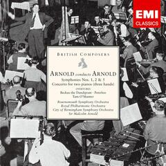 Arnold conducts Arnold: Symphonies Nos. 1, 2 & 5 etc