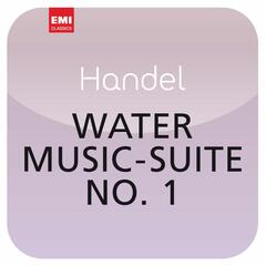 Händel: Water Music Suite No. 1