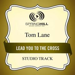 Lead You to the Cross (Studio Track)