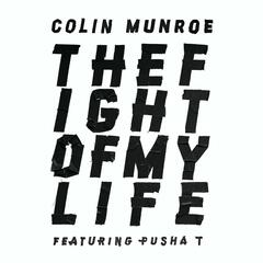 The Fight Of My Life (feat. Pusha T)