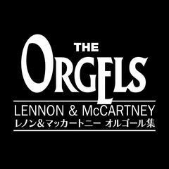 The Orgels (Lennon & McCartney Works)