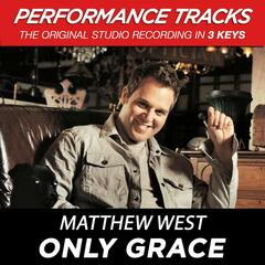 Only Grace (Performance Tracks) - EP