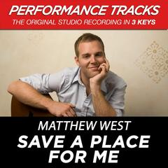 Save a Place for Me (Performance Tracks) - EP