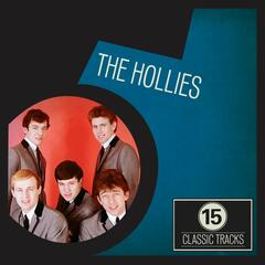 15 Classic Tracks: The Hollies