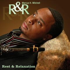 R&R: Rest & Relaxation