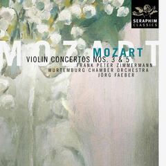 Mozart - Violin Concertos Nos. 3 & 5