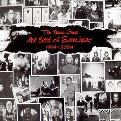 Ten Years Gone The Best Of Everclear 1994-2004