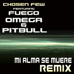 Mi Alma Se Muere Remix feat. Omega and Pitbull