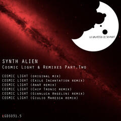 Cosmic Light & Remixes Part.Two