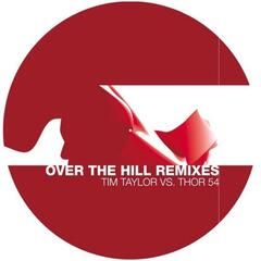 Over The Hill - Remixes