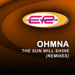The Sun'll Shine (The Remixes)