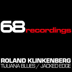 Tijuana Blues / Jacked Edge