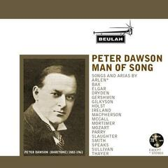 Peter Dawson: Man of Song