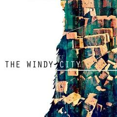 The Windy City - EP