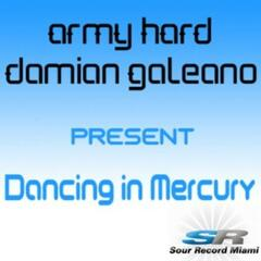 Dancing in Mercury