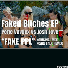 Faked Bitches EP