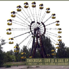 Life is a Jail Ep