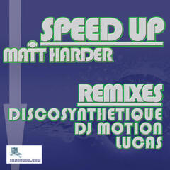 Speed Up (With Remixes)