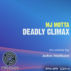 Mj Motta - Deadly Climax EP