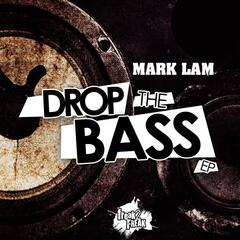 Drop The Bass Ep