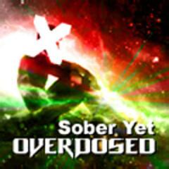 Sober Yet Overdosed
