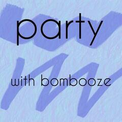 Party With BomBooze