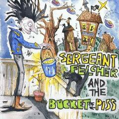 Sergeant Felcher and the Bucket of Piss