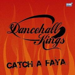 Catch A Faya