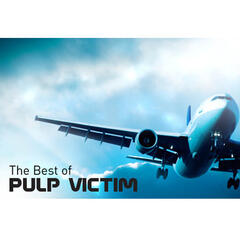 The Best Of Pulp Victim