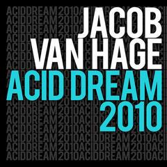 Acid Dream 2010